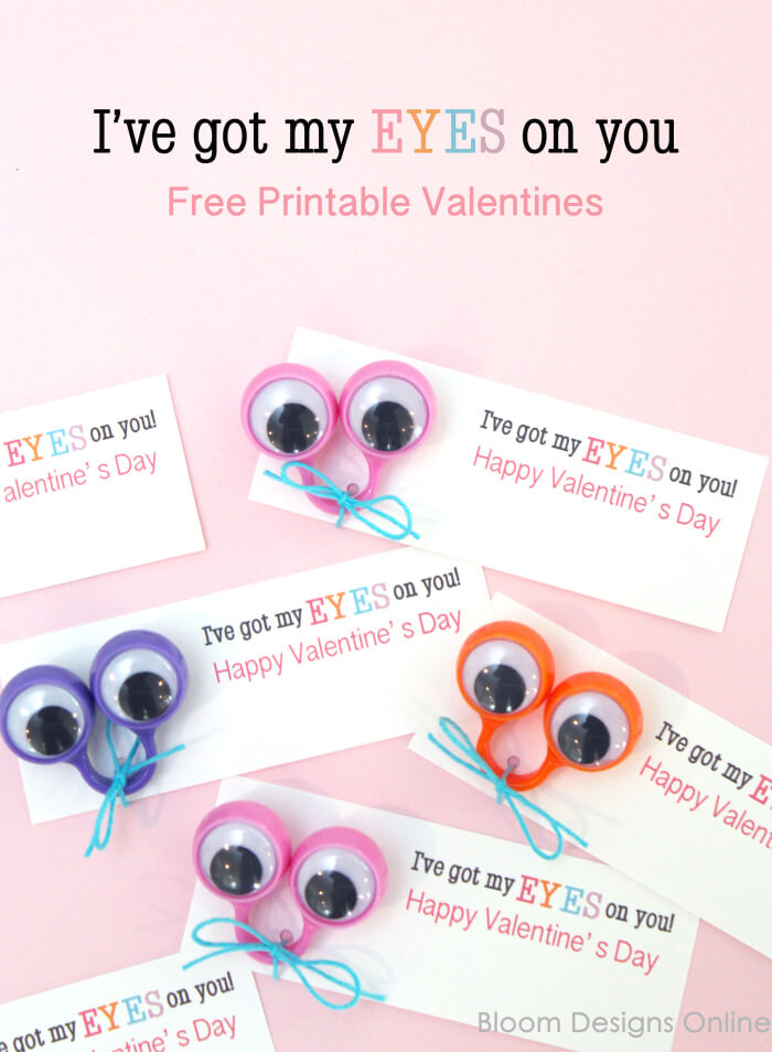 Eye for You Printable Valentines for kids by Bloom Designs